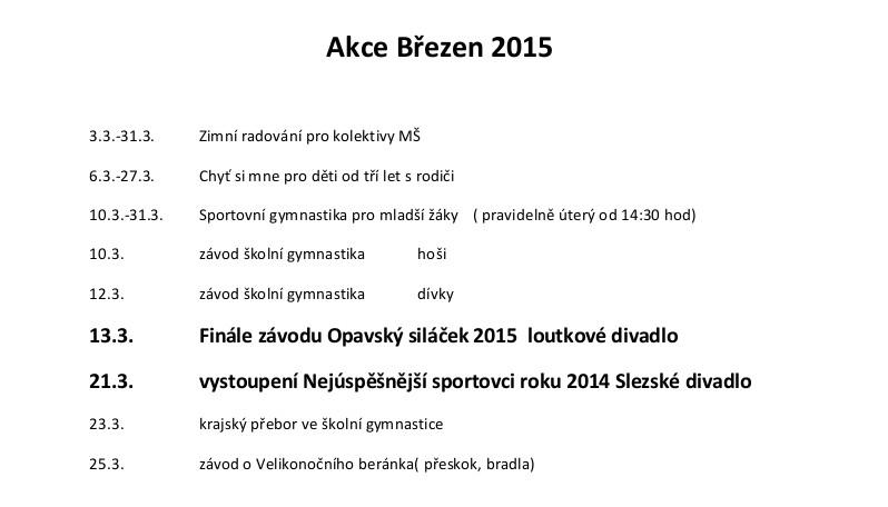akce unor 2014